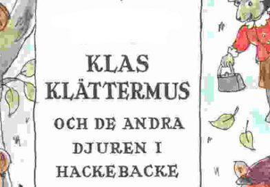14/5 – Klas Klättermus och de andra djuren i Hackebackeskogen